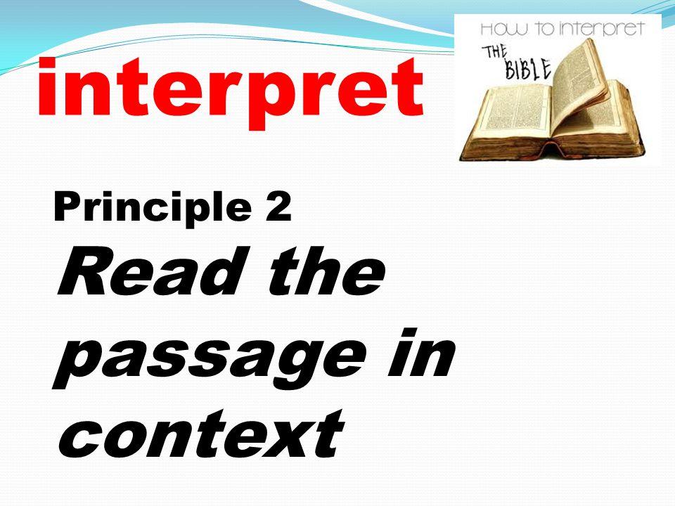 interpret Principle 2 Read the passage in context