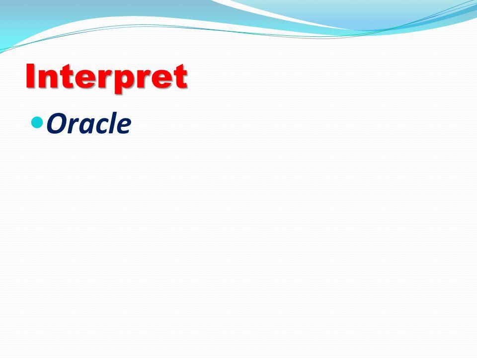 Interpret Oracle