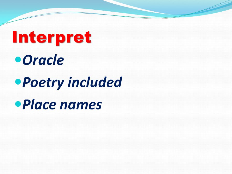 Interpret Oracle Poetry included Place names