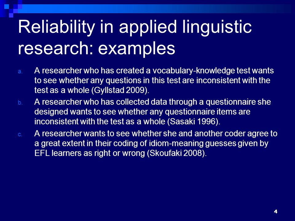 Reliability in applied linguistic research: examples a.