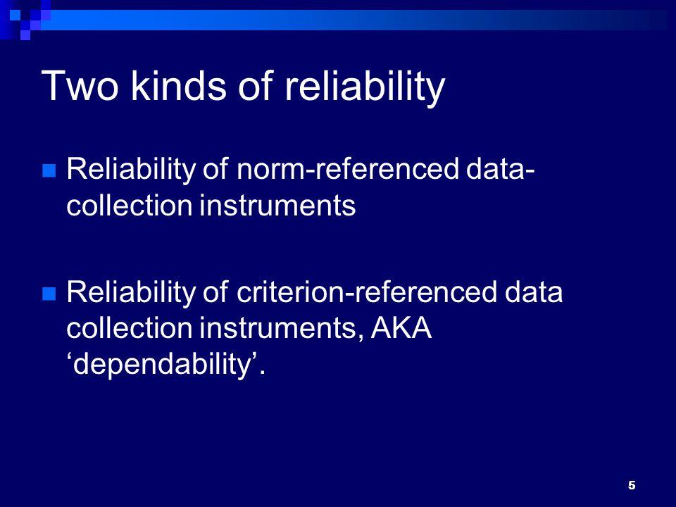16 Ways of assessing internal-consistency reliability Split-half reliability  We split the test items in half.