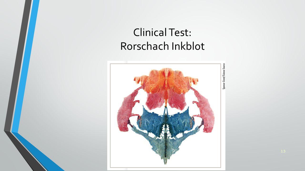 Clinical Test: Rorschach Inkblot 13