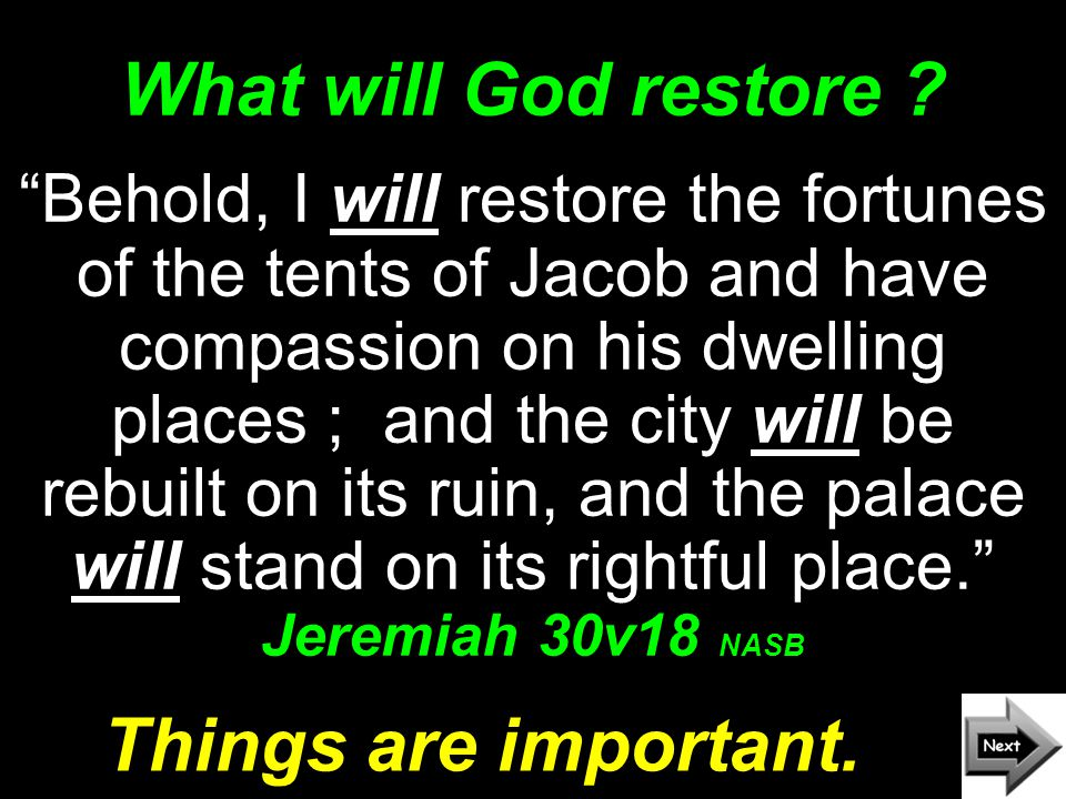 What will God restore .