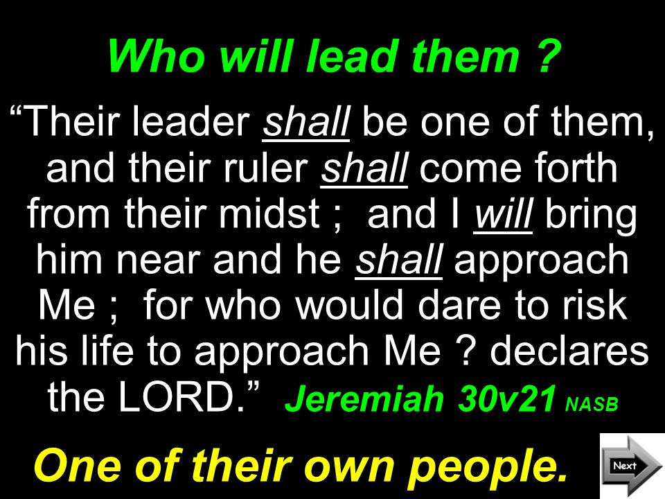 Who will lead them .