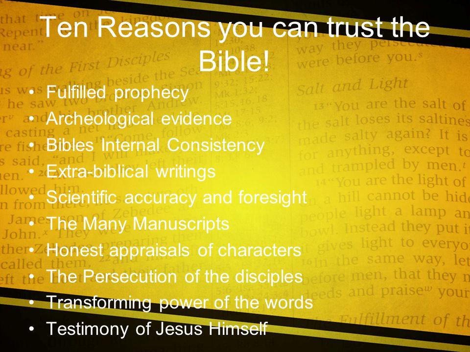 Ten Reasons you can trust the Bible.