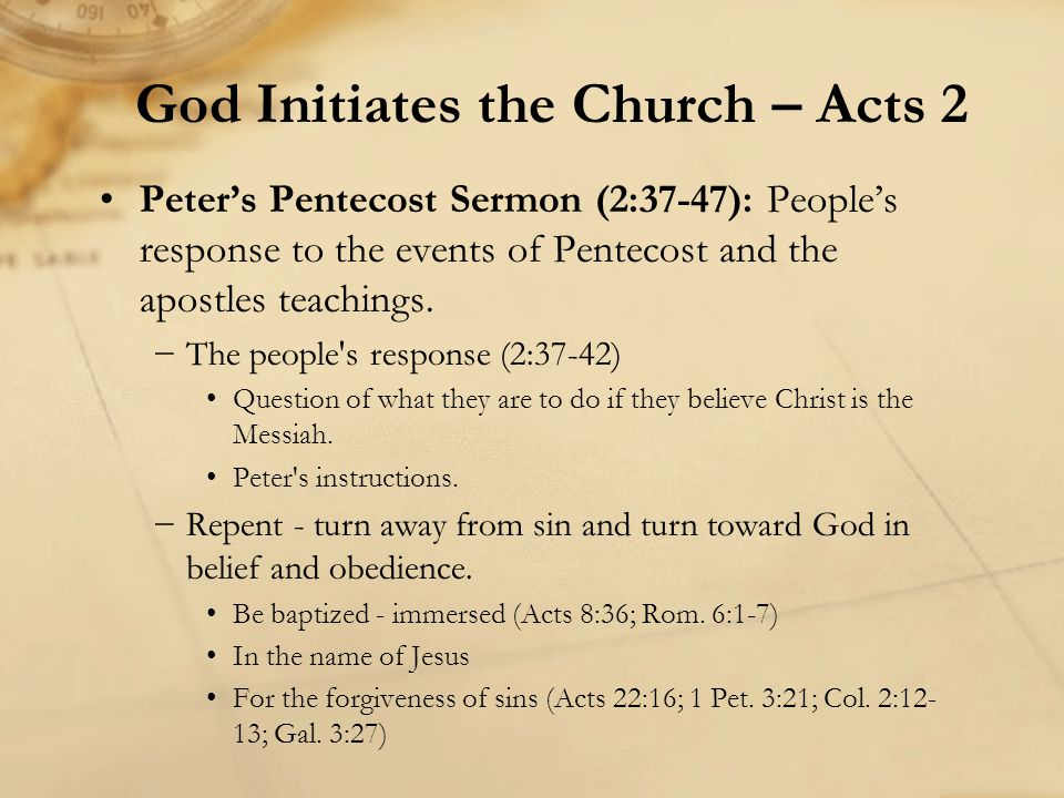 Peter's Pentecost Sermon (2:37-47): People's response to the events of Pentecost and the apostles teachings. −The people's response (2:37-42) Question