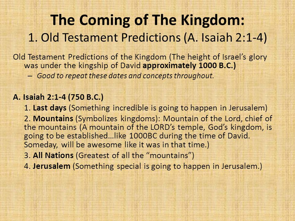 The Coming of The Kingdom: 1. Old Testament Predictions (A.