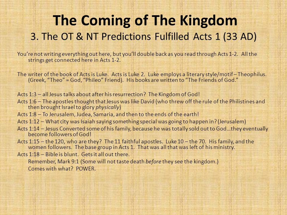 The Coming of The Kingdom 3.