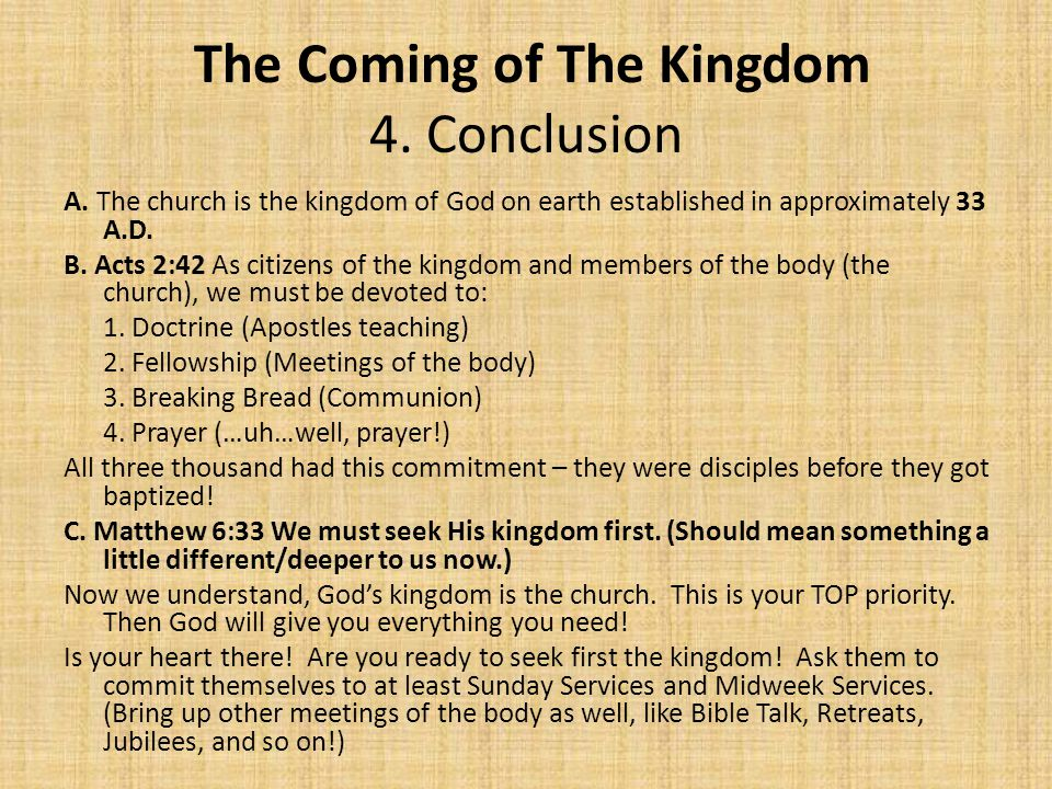 The Coming of The Kingdom 4. Conclusion A.
