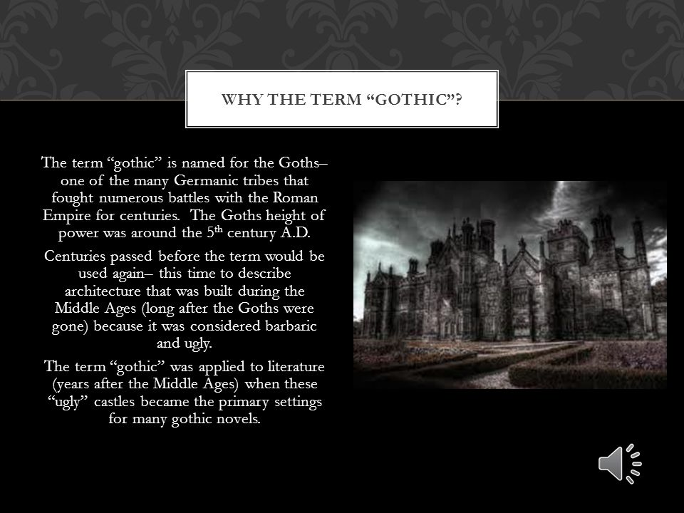 Gothic literature began in England in the late 1700s and early 1800s. It soon spread to other parts of the world, especially the United States, where