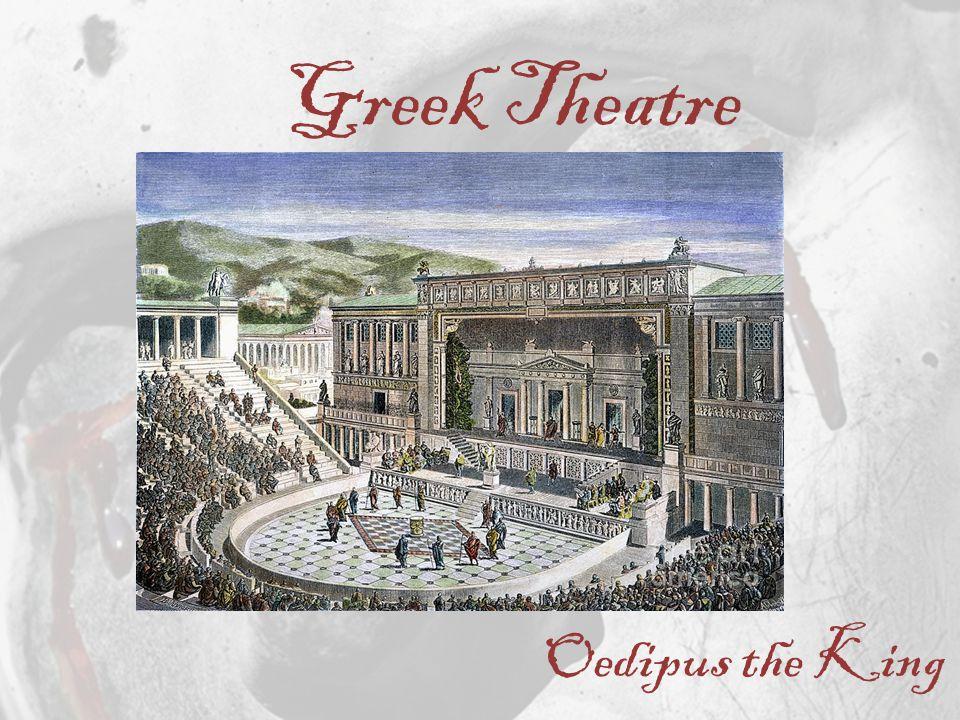 Oedipus the King Greek Theatre