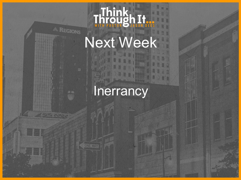 Next Week Inerrancy