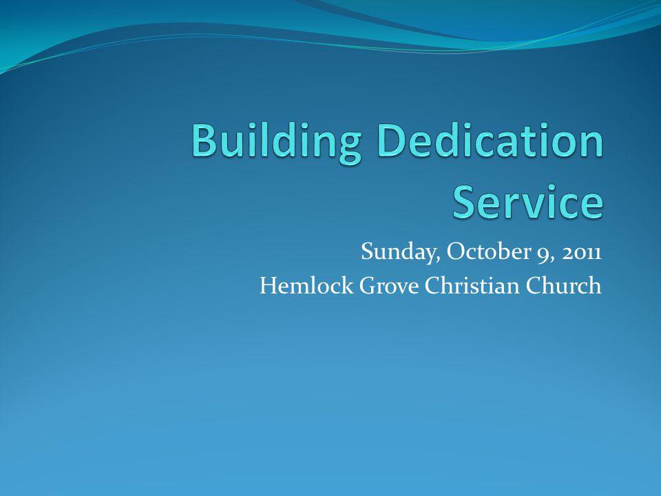 Sunday, October 9, 2011 Hemlock Grove Christian Church