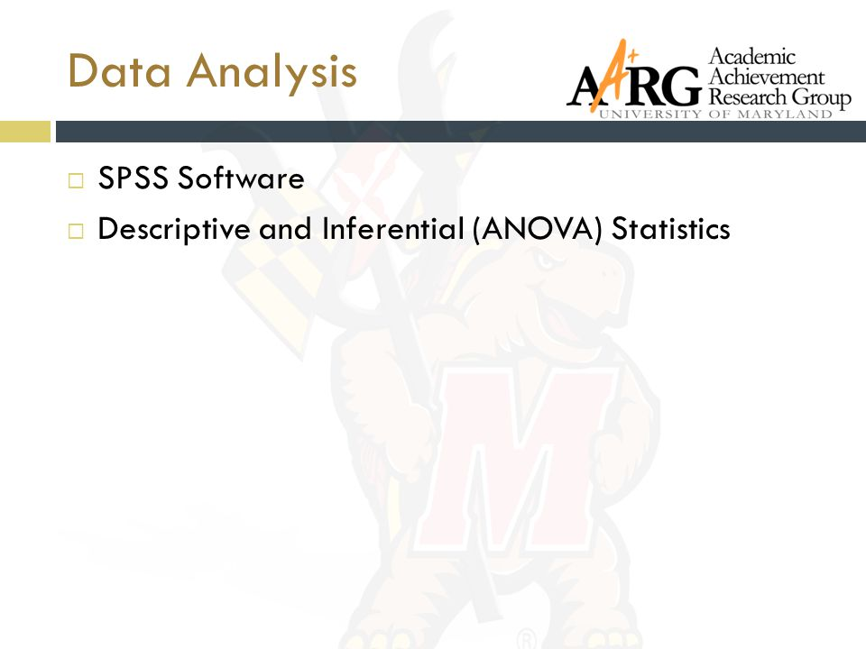 Data Analysis  SPSS Software  Descriptive and Inferential (ANOVA) Statistics