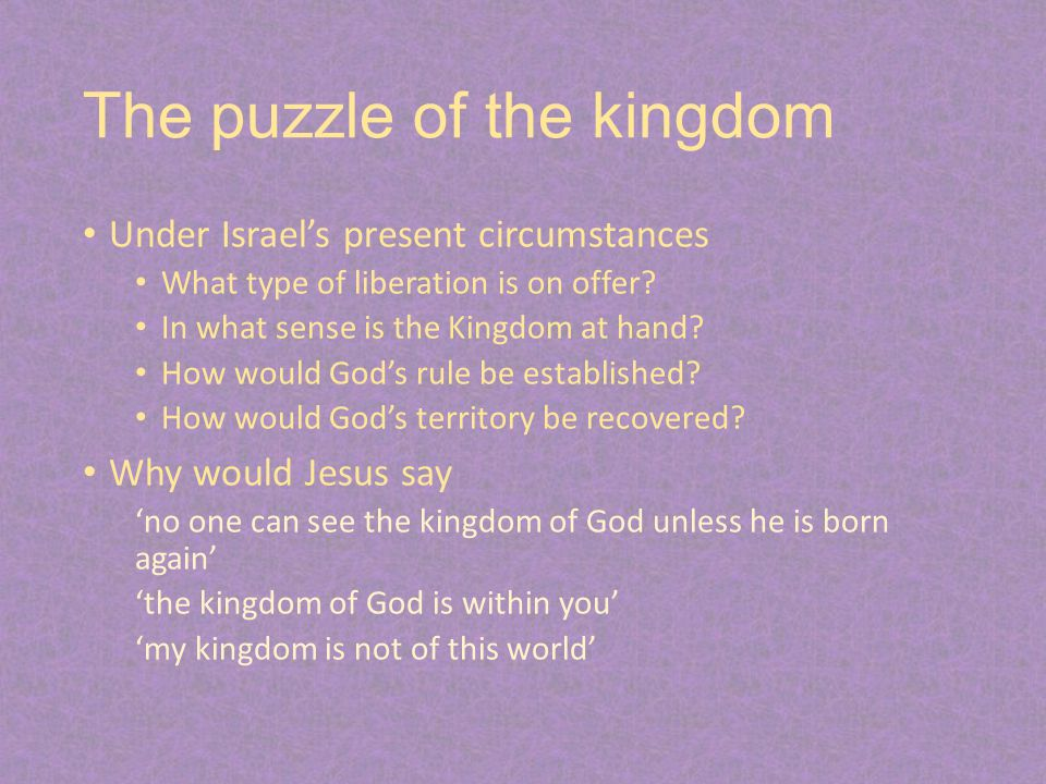 The puzzle of the kingdom Under Israel's present circumstances What type of liberation is on offer.