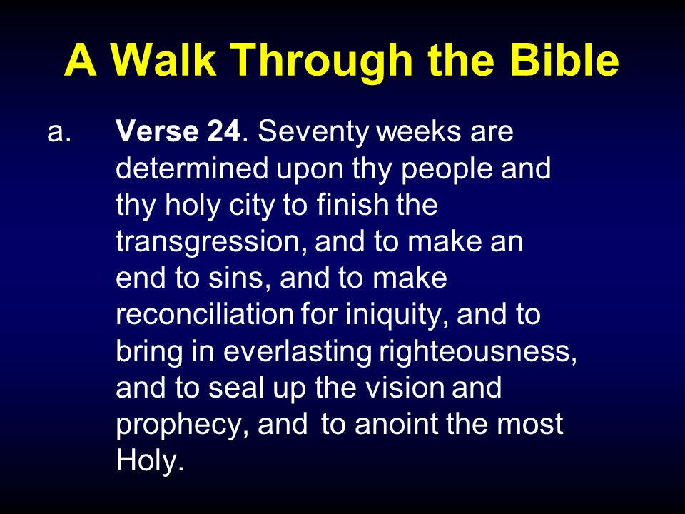 A Walk Through the Bible a.Verse 24.