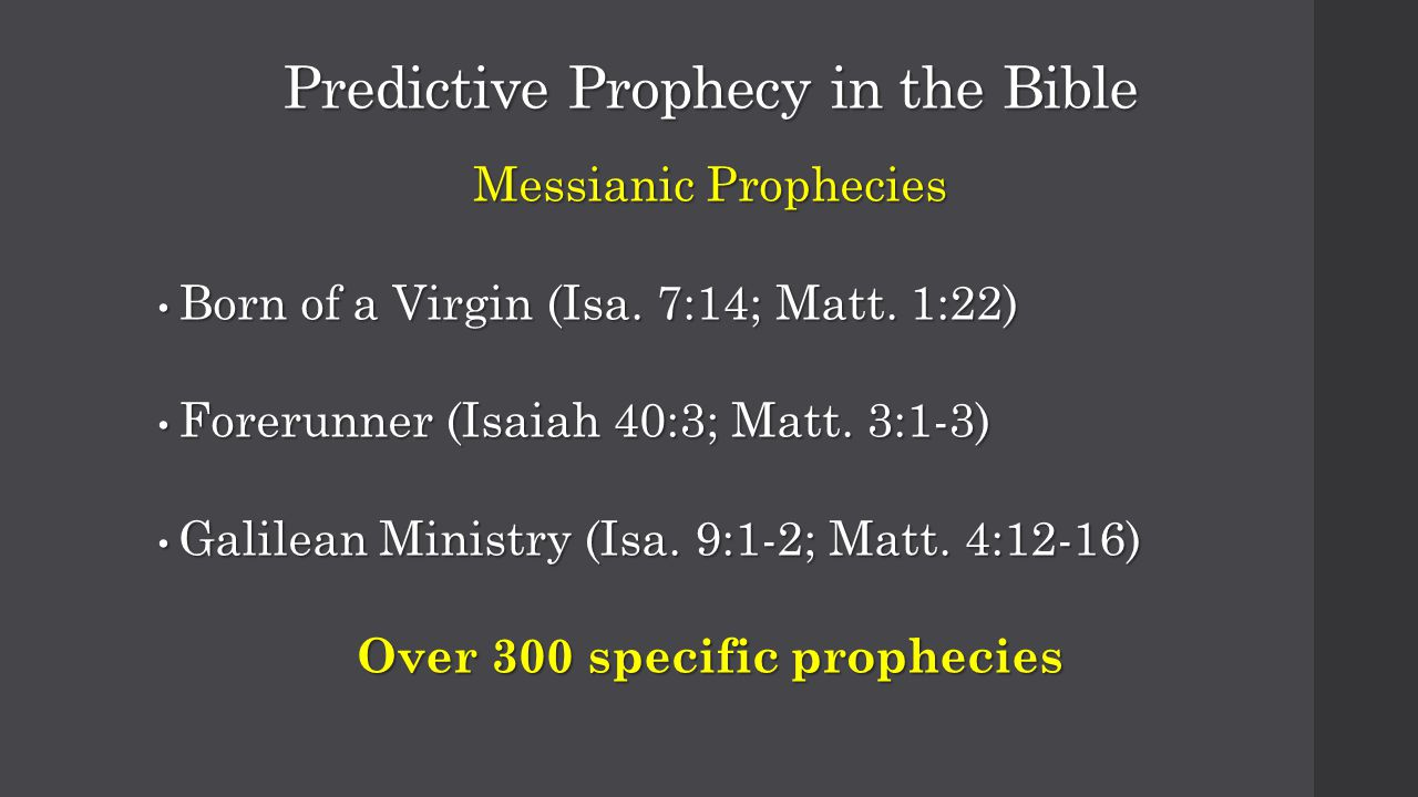 Predictive Prophecy in the Bible Messianic Prophecies Born of a Virgin (Isa.