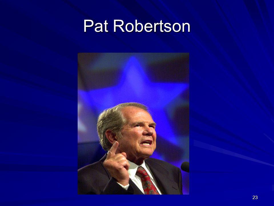23 Pat Robertson