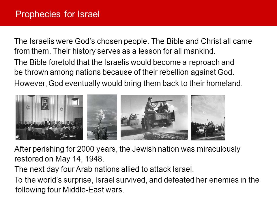 The next day four Arab nations allied to attack Israel. To the world's surprise, Israel survived, and defeated her enemies in the The Israelis were Go