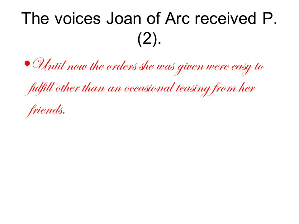 The voices Joan of Arc received P. (2).