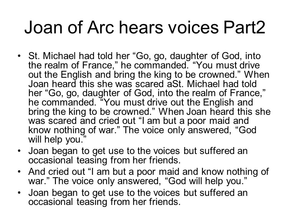 Joan of Arc hears voices Part2 St.