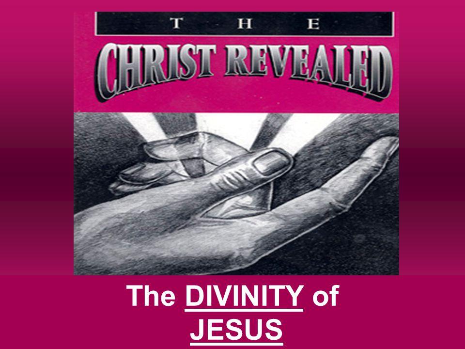 The DIVINITY of JESUS