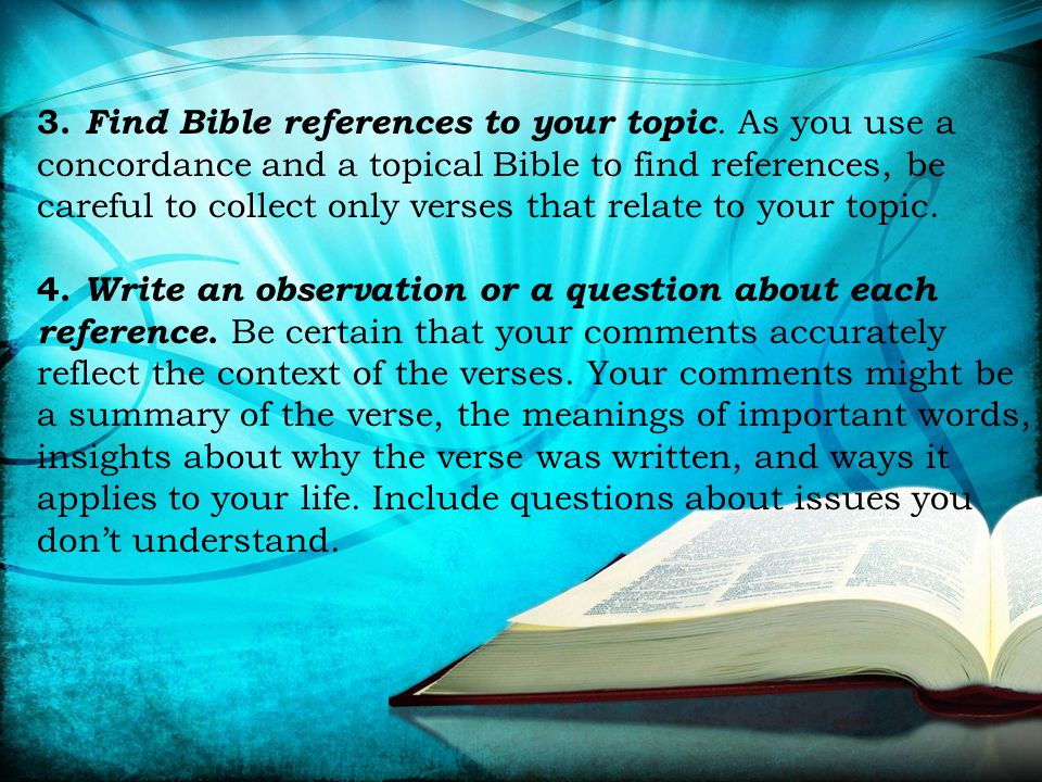 3. Find Bible references to your topic.