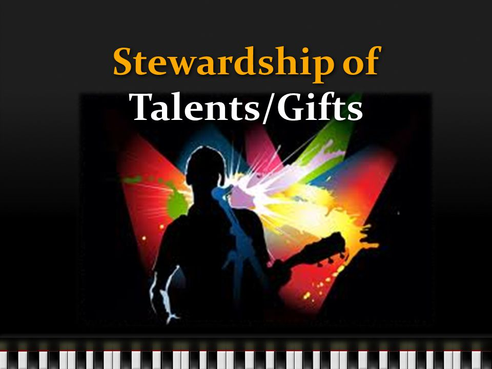 Stewardship of Talents/Gifts