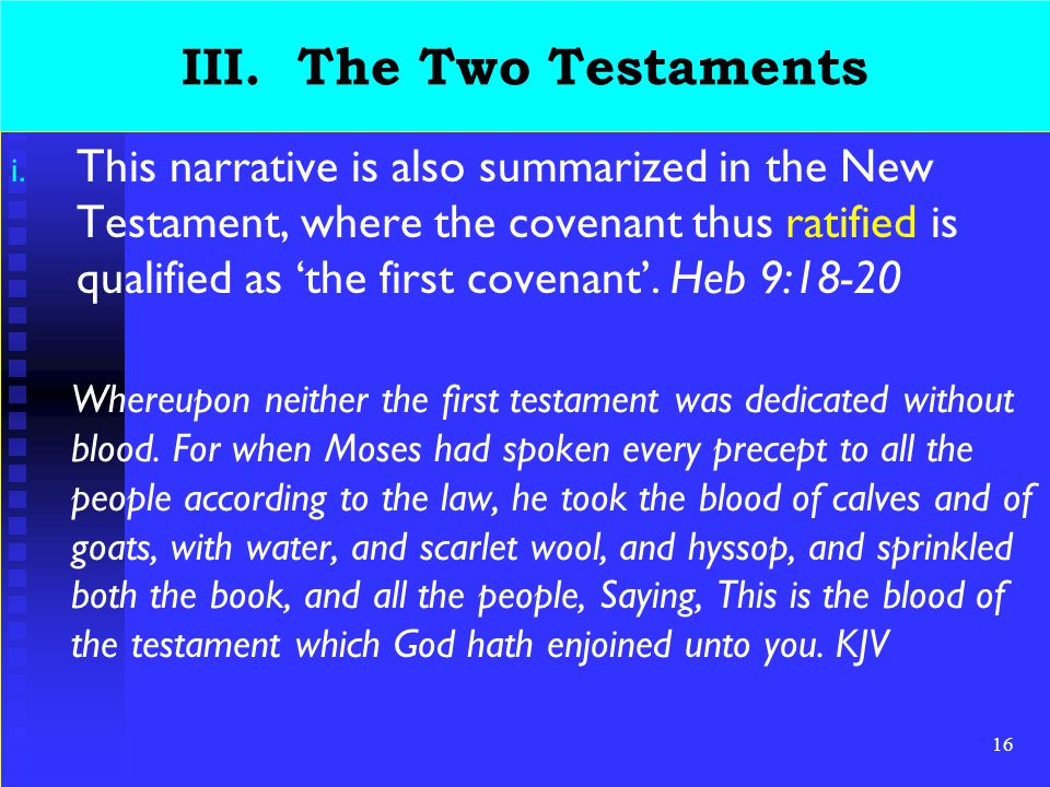 16 III. The Two Testaments i.