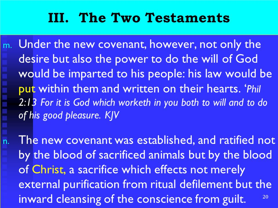 20 III. The Two Testaments m.