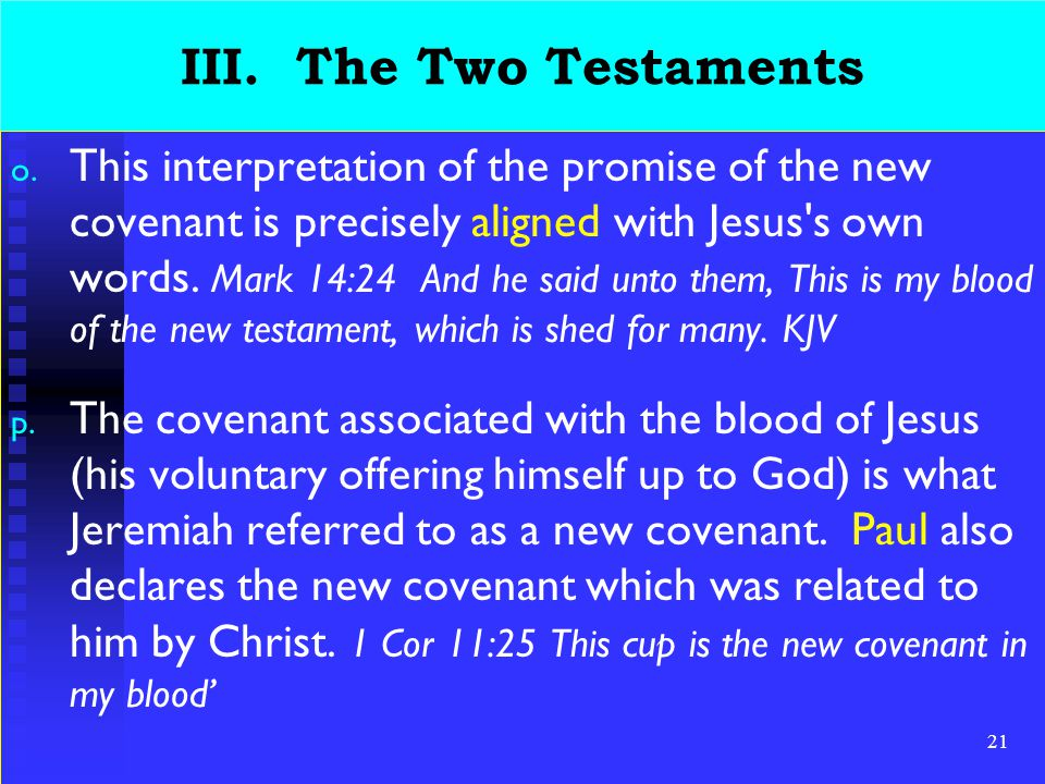 21 III. The Two Testaments o.