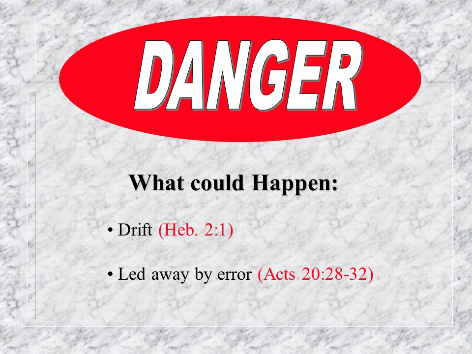 III.Tolerant of error and its teachers A. Error is dangerous - must be marked 1 Cor.