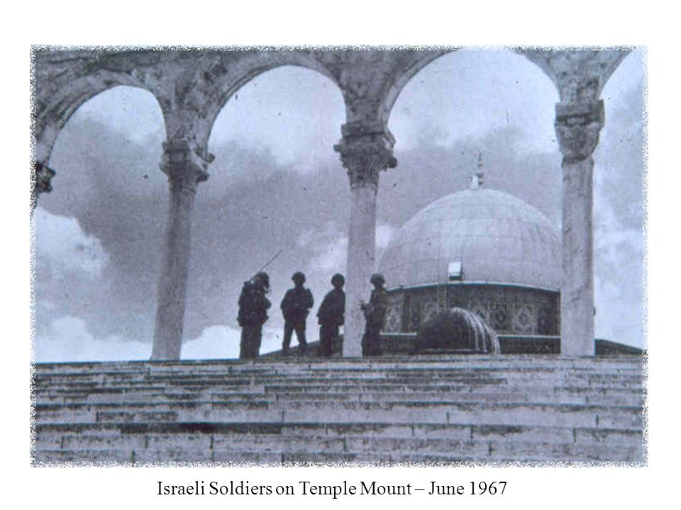 Israeli Soldiers on Temple Mount – June 1967