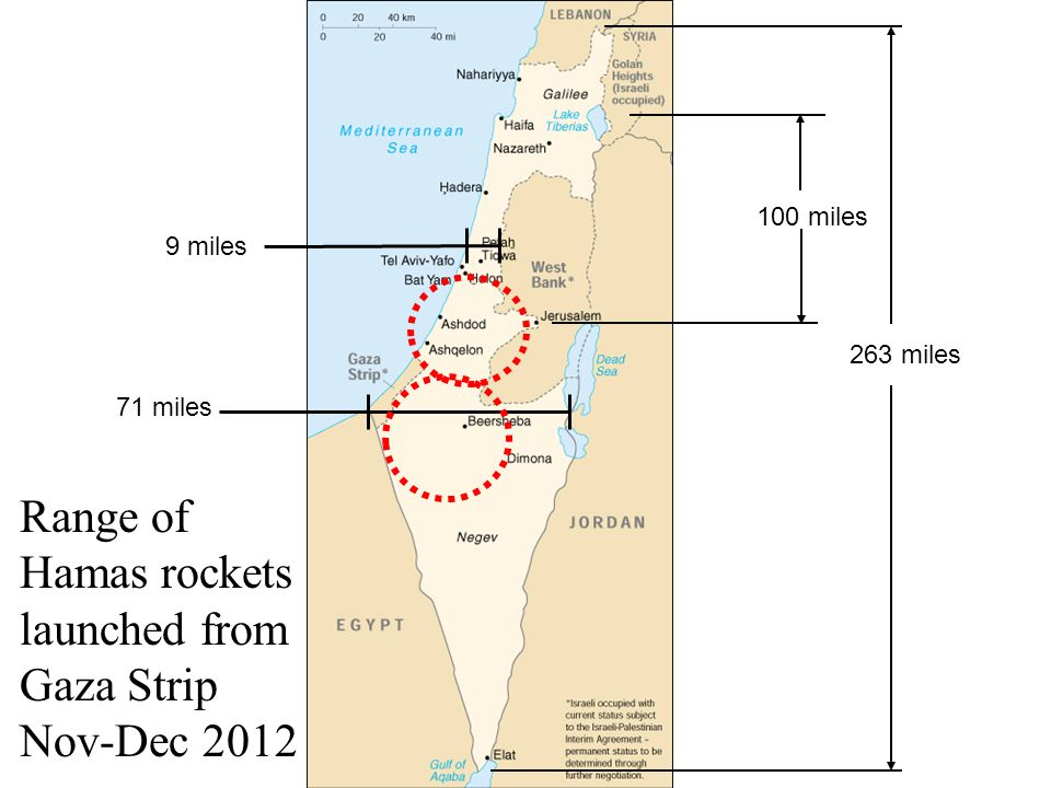 263 miles 71 miles 9 miles 100 miles Range of Hamas rockets launched from Gaza Strip Nov-Dec 2012