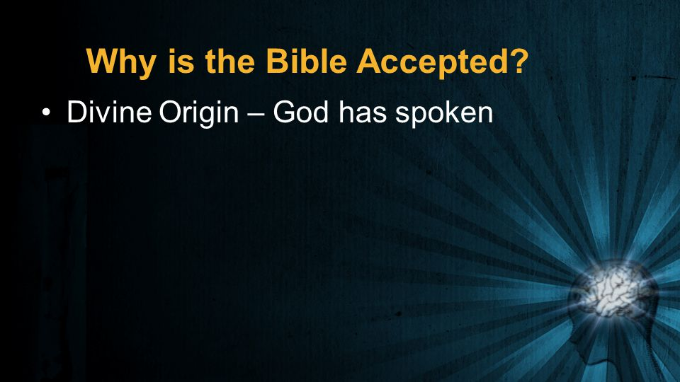 Why is the Bible Accepted Divine Origin – God has spoken