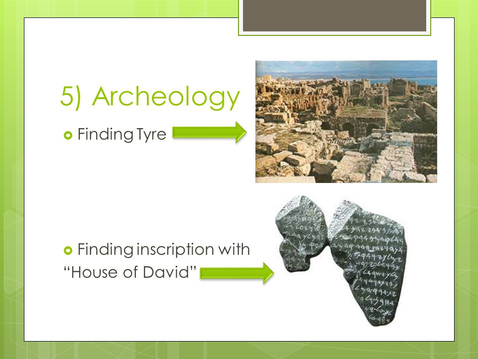 5) Archeology  Finding Tyre  Finding inscription with House of David
