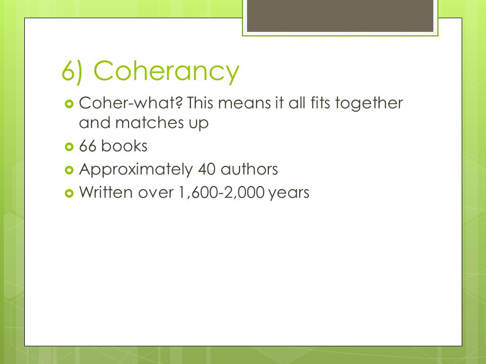 6) Coherancy  Coher-what.