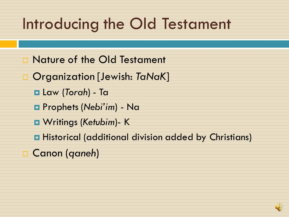Introducing the Old Testament  Divine Revelation  Types General: General revelation refers to the general truths that can be known about God through nature.