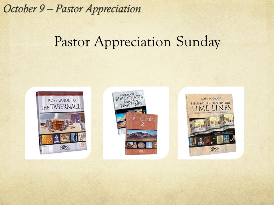 Pastor Appreciation Sunday October 9 – Pastor AppreciationOctober 9 – Pastor Appreciation