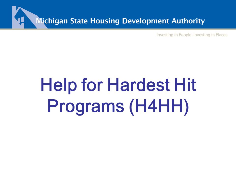 Help for Hardest Hit Programs (H4HH)