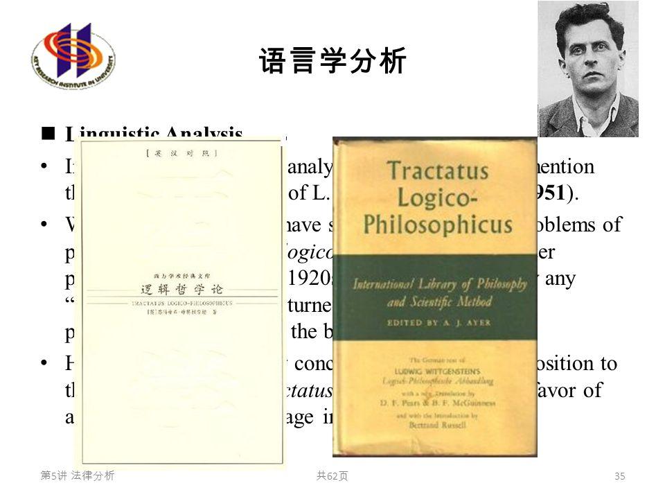 """语言学分析 Linguistic Analysis In reference to linguistic analysis one cannot fail to mention the """"second"""" philosophy of L. Wittgenstein (1889-1951). Wittg"""