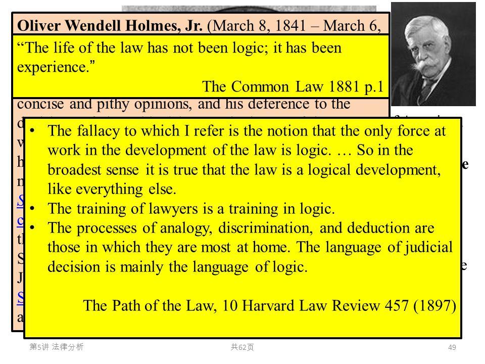 法律经济分析 Economic Analysis of Law Already in 1897, one of the greatest representatives of American realism in legal theory, O. W. Holmes, Jr.(1841-1935)
