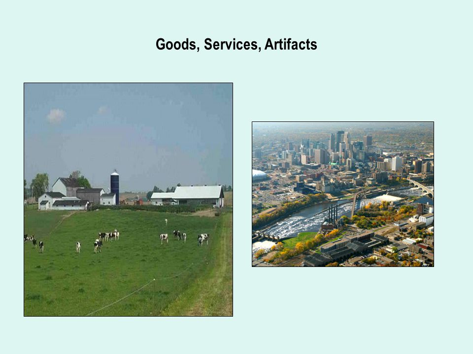 Goods, Services, Artifacts