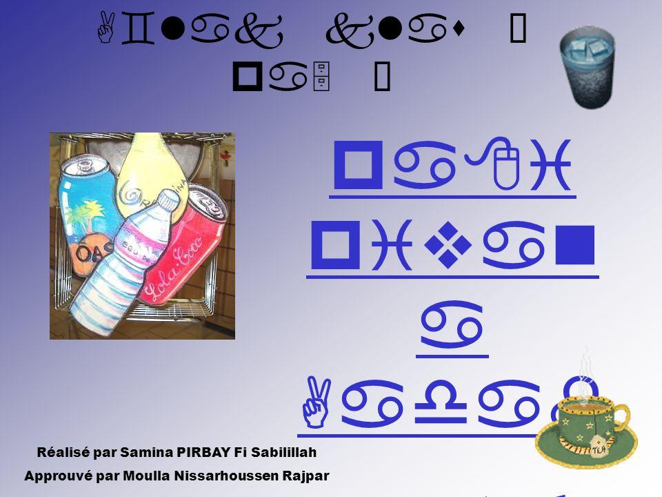 pa8i pivan a Aadab •rit- at– Réalisé par Samina PIRBAY Fi Sabilillah Approuvé par Moulla Nissarhoussen Rajpar A`lak klas Ì pa5 Ë