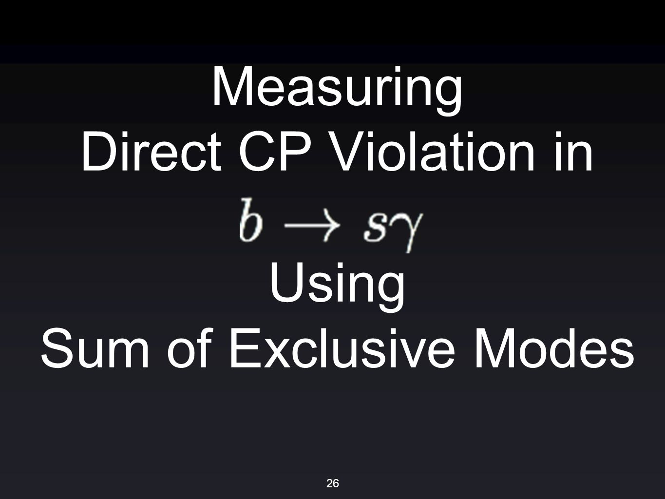 Measuring Direct CP Violation in Using Sum of Exclusive Modes 26