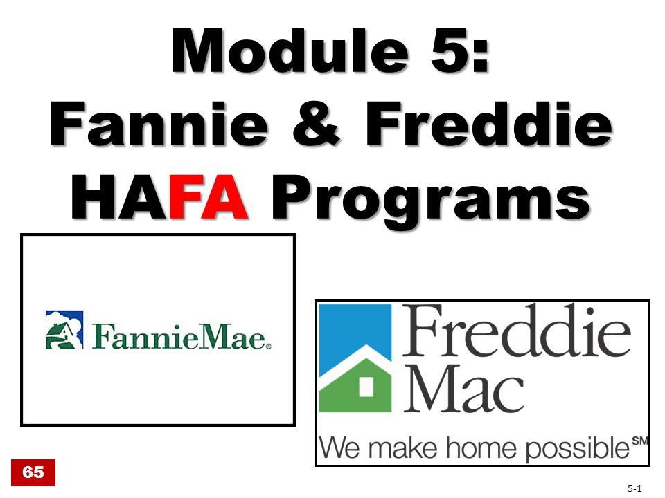 Module 5: Fannie & Freddie HAFA Programs 65 5-1