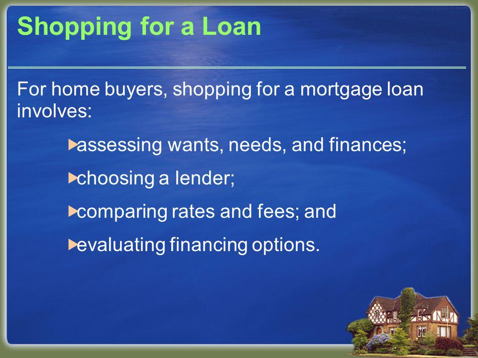 Loan Costs Some lenders offer no-fee loans or low-fee loans.