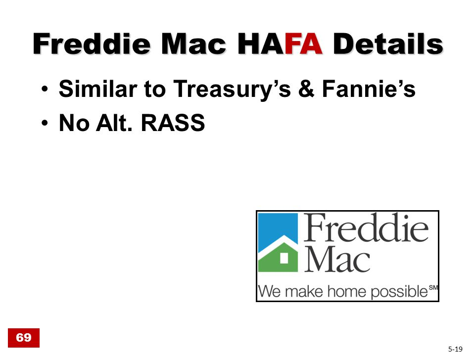 Freddie Mac HAFA Details Similar to Treasury's & Fannie's No Alt. RASS 69 5-19
