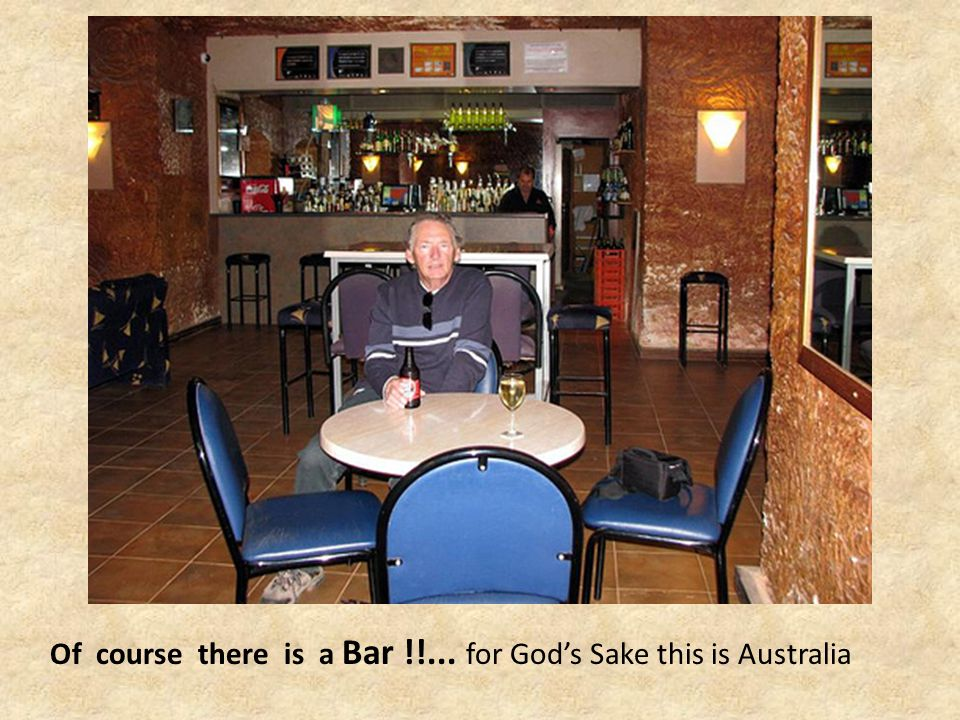 Of course there is a Bar !!... for God's Sake this is Australia