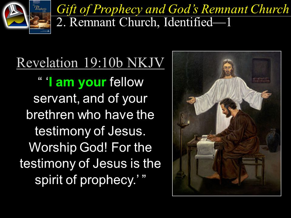 Gift of Prophecy and God's Remnant Church 2.
